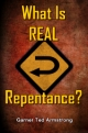 What Is REAL Repentance?