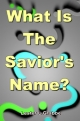 What Is The Savior's Name?