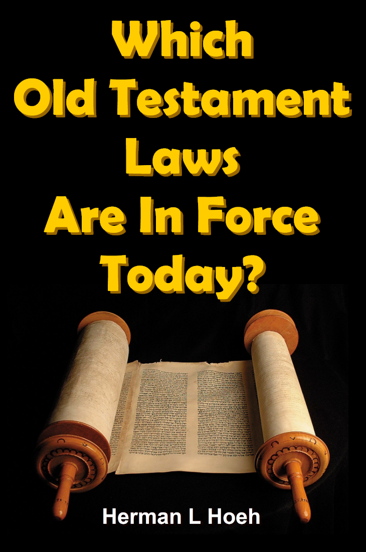 Which Old Testament Laws Are In Force Today?