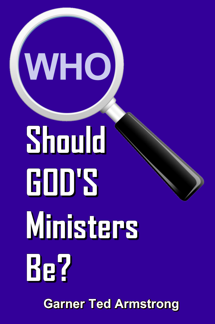 Who Should GOD'S Ministers Be?