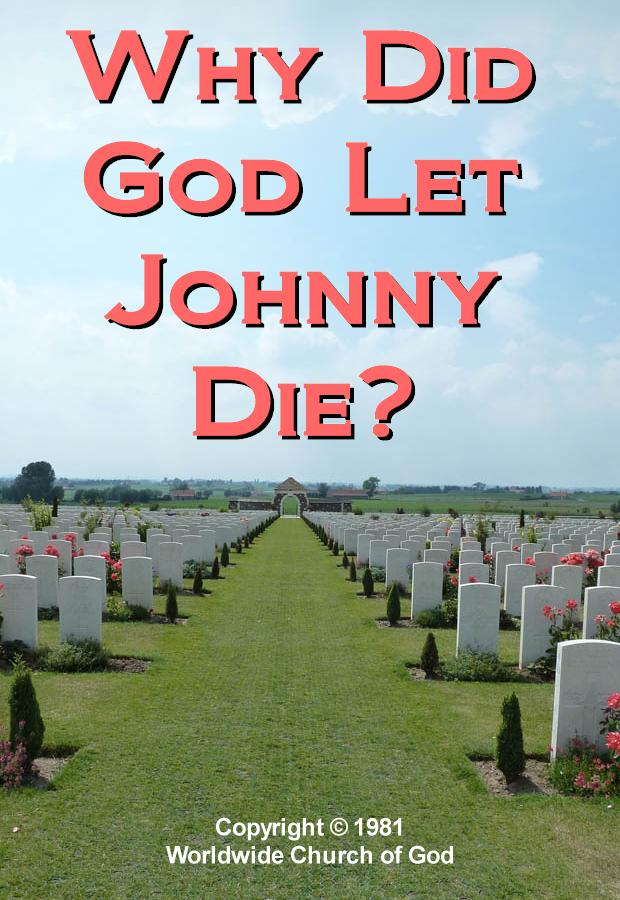 Why Did God Let Johnny Die?