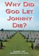 Why Did God Let Johnny Die?
