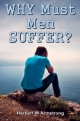 WHY Must Men SUFFER?