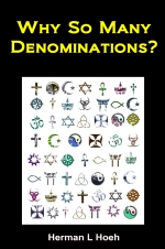 Why So Many Denominations?