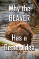 Why the BEAVER Has a Better Idea