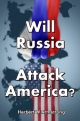 Will Russia Attack America?