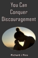 You Can Conquer Discouragement