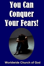 You Can Conquer Your Fears!