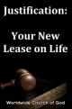Doctrinal Outlines - Justification: Your New Lease on Life