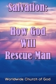 Doctrinal Outlines - Salvation: How God Will Rescue Man