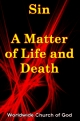 Doctrinal Outlines - Sin - A Matter of Life and Death