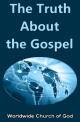 Doctrinal Outlines - The Truth About the Gospel