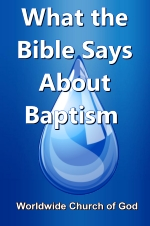 Doctrinal Outlines - What the Bible Says About Baptism