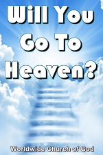 Doctrinal Outlines - Will You Go To Heaven?