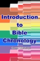 Introduction to Bible Chronology