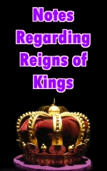 Notes Regarding Reigns of Kings