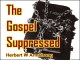 The Gospel Suppressed