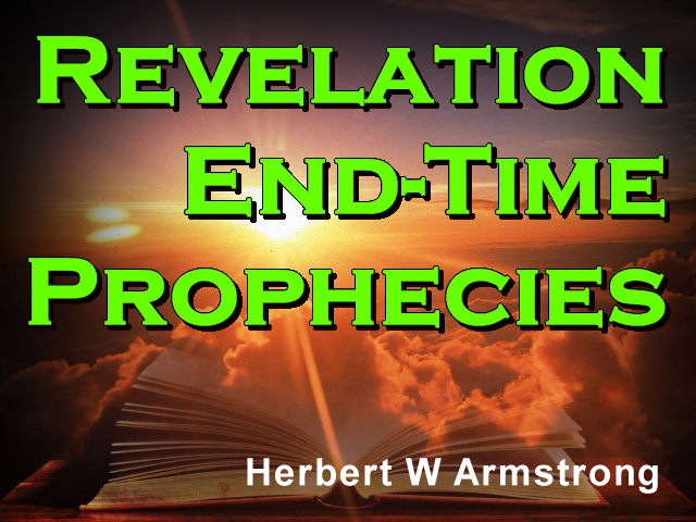 Revelation - End-Time Prophecies