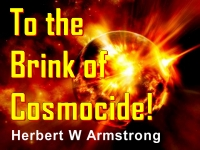 Watch  To the Brink of Cosmocide!