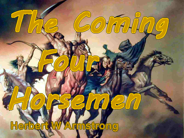The Coming Four Horsemen