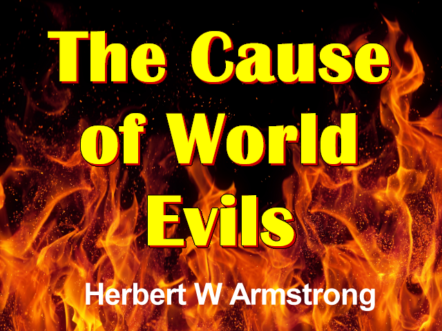 The Cause of World Evils