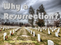 Watch  Why a Resurrection?