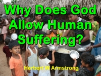 Watch  Why Does God Allow Human Suffering?