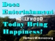 Does Entertainment Today Bring Happiness?