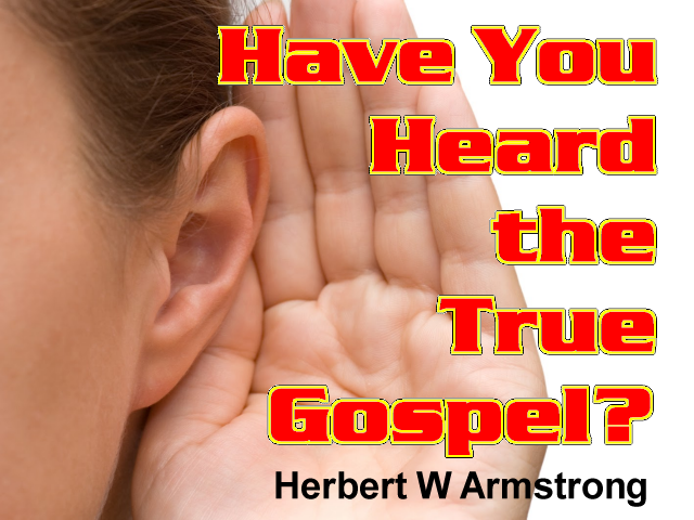 Have You Heard the True Gospel?