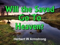 Watch  Will the Saved Go To Heaven?