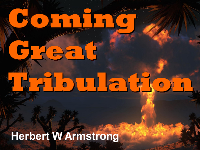 Coming Great Tribulation