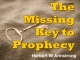 The Missing Key to Prophecy