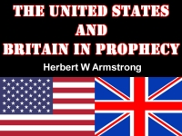Watch  The United States and Britain in Prophecy