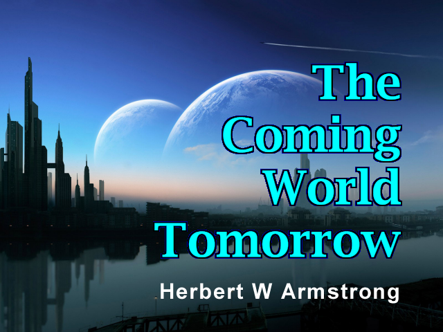 The Coming World Tomorrow