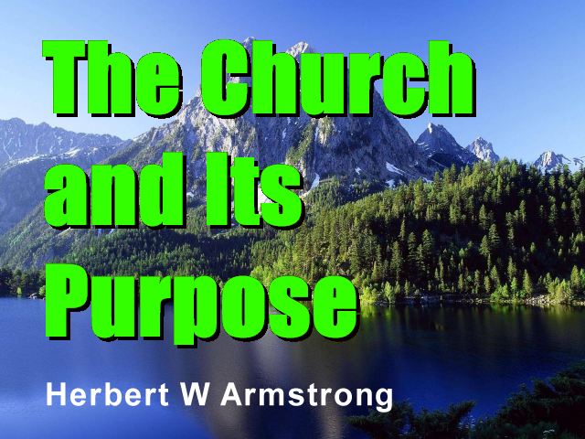 The Church and Its Purpose