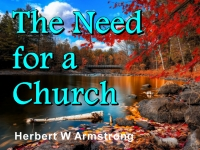 Watch  The Need for a Church