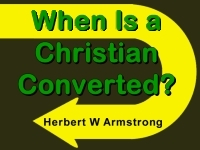 Watch  When Is a Christian Converted?