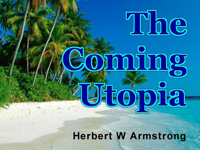 The Coming Utopia