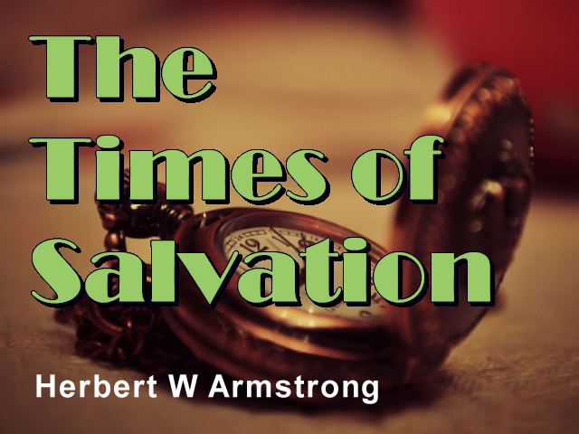The Times of Salvation