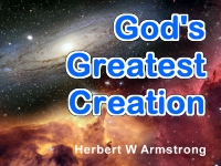 Watch  God's Greatest Creation