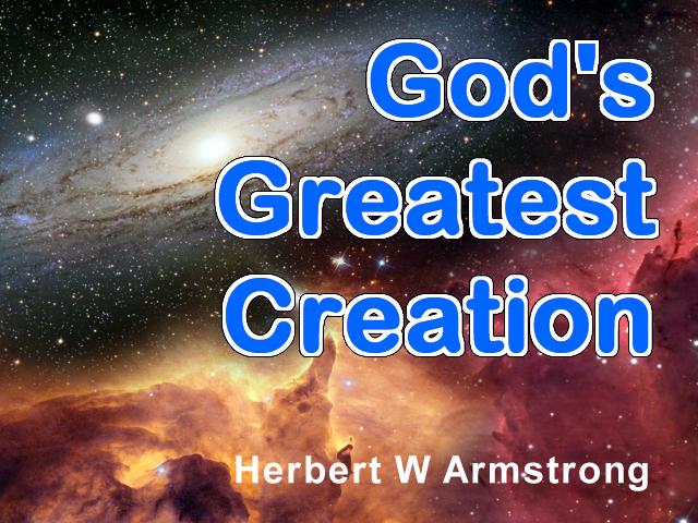 God's Greatest Creation