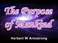 Watch  The Purpose of Mankind