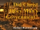 Did Christ Obey Man's Government?