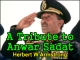 A Tribute to Anwar Sadat
