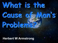 Watch  What is the Cause of Man's Problems?
