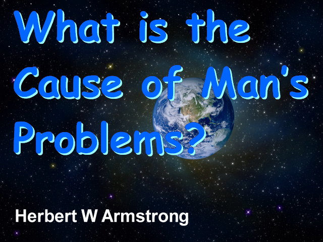 What is the Cause of Man's Problems?