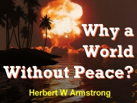 Watch  Why a World Without Peace?