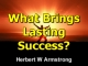 What Brings Lasting Success?