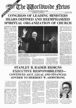 STANLEY R. RADER RESIGNS EXECUTIVE RESPONSIBILITIES - CONTINUES AICF, LEGAL AND FINANCIAL ADVISER TO HERBERT W. ARMSTRONG