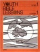 Youth Bible Lesson - Level 1 - Lesson 1 - Youth Bible Lesson - Creation